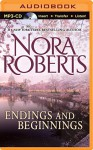 Endings and Beginnings - Nora Roberts, Renee Raudman