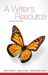 A Writer's Resource - Elaine P. Maimon, Janice H. Peritz, Kathleen Blake Yancey