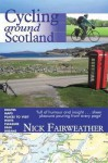 Cycling Around Scotland. Nick Fairweather - Fairweather