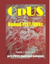 OpUS: Bound TEXT/UREs: Volume 1: 2013 - 2015 (eF[r]I(e)NDs) - Op Press, Nicholas Thomas Hranilovich, Reuben Woolley, Neila Mezynski, Catshit McDaris, Ken Trimble, Niall Rasputin, Puma Perl, Ron Androla, Ben John Smith, Mike Castro, AD Hitchin, Frank Alan Bella, Sibylle Schwarz, Operating Shaitan, Jocelyn Desforges, China 9, Matthew