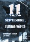 Le 11 septembre, l'ultime vérité - Laura Knight-Jadczyk, Joe Quinn