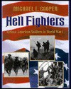 Hell Fighters: African-American Soldiers in World War I - Michael L. Cooper