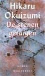 De stenen getuigen - Hikaru Okuizumi, Jacques Westerhoven