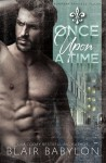 Once Upon A Time: Billionaires in Disguise: Flicka (Runaway Princess Bride Book 1) - Blair Babylon