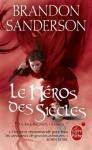 Le héros des siècles (Fils-des-brumes, #3) - Brandon Sanderson