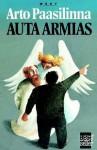 Auta armias - Arto Paasilinna
