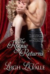 The Rogue Returns - Leigh LaValle
