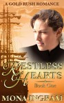 Restless Hearts: A San Francisco Gold Rush Romance (Gold Rush Romances Book 1) - Mona Ingram
