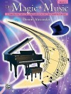 The Magic of Music, Bk 3 - Alfred Publishing Company Inc.