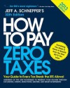 How to Pay Zero Taxes 2013 - Jeff Schnepper