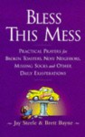 Bless This Mess [With Ribbon Mark] - Jay Steele, Brett Bayne