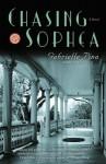 Chasing Sophea: A Novel - Gabrielle Pina