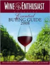 Wine Enthusiast Essential Buying Guide 2008 - Wine Enthusiast