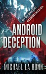 Android Deception (Android X Book 2) - Michael La Ronn