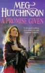 A Promise Given - Meg Hutchinson