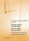 Reading Images, Viewing Texts: Crossdisciplinary Perspectives - Louise Maurer, Roger Hillman