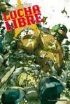 Lucha Libre, Tome 7 : On Dirait le Sud - Jerry Frissen, Hervé Tanquerelle, Nikola Witko, Fabien M.