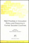 R&d Priorities in Innovation Policy and Financing in Former Socialist Countries - Walter Leal Filho