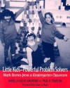 Little Kids--Powerful Problem Solvers: Math Stories from a Kindergarten Classroom - Angela Giglio Andrews, Paul R. Trafton