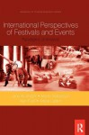International Perspectives of Festivals and Events: Paradigms of Analysis - Jane Ali-Knight, Martin Robertson, Alan Fyall, Adele Ladkin