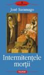 Intermitențele morții - José Saramago