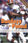 Sundays in the Pound: The Heroics and Heartbreak of the 1985-89 Cleveland Browns - Jonathan Knight