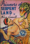 Prisoners in Serpent Land - Alan Connell