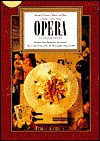 Dining and the Opera in Manhattan: Sharon O'Connor's Menus and Music, Volume VIII, Recipes From Manhattan Restaurants - Sharon O'Connor