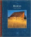 Barns (Designing the Future) (Designing the Future) - Marc Nieson