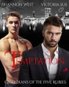 Temptation (Guardians of the Five Rubies Book 1) - Shannon West, Victoria Sue