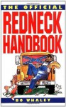 The Official Redneck Handbook - Bo Whaley