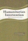 Humanitarian Intervention: Moral and Philosophical Issues - Aleksandar Jokic