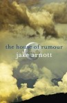 The House of Rumour - Jake Arnott