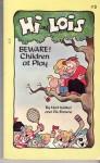 Hi and Lois: Beware, Children at Play - Dik Browne, Mort Walker