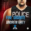 Fire and Granite - Andrew Grey, Greg Tremblay