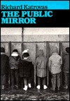 The Public Mirror - Richard Katrovas
