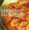 Stir - Christine Manfield, Ashley Barber