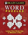 Brain Games: Word Puzzles: Lower Your Brain Age in Minutes a Day - Publications International Ltd.
