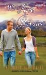 When Love Prevails - Christine Bush