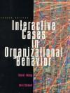 Interactive Cases in Organizational Behavior - Dennis J. Moberg