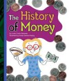 The History of Money - Linda Crotta Brennan, Rowan Barnes-Murphy