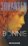 Bonnie (Eve Duncan Forensics Thriller) - Iris Johansen