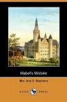 Mabel's Mistake (Dodo Press) - Ann S. Stephens