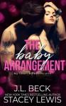 The Baby Arrangement - J.L. Beck, Stacey Lewis
