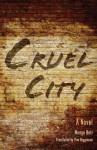 Cruel City: A Novel - Mongo Beti, Francis Pim Higginson