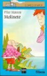 Molinete/Boy Named Molinete (Barco De Vapor) (Spanish Edition) - Pilar Mateos