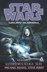 Medstar. Uzdrowicielka Jedi - Steve Perry, Michael Reaves