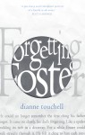 Forgetting Foster - Dianne Touchell