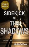 The Shadows (Black Dagger Brotherhood, Book 13): by J.R. Ward -- Sidekick - Anna Call, WeLoveNovels