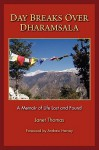Day Breaks Over Dharamsala - Janet Thomas
